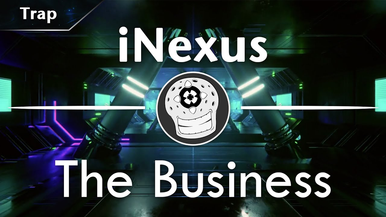 Download 【Trap】iNexus - The Business [DTB Release] *FREE*
