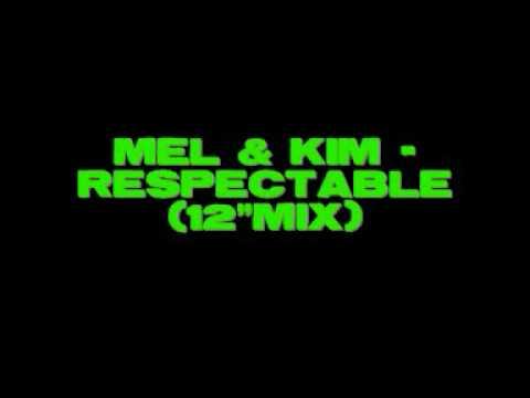 """Mel & Kim - Respectable (12"""" mix)"""