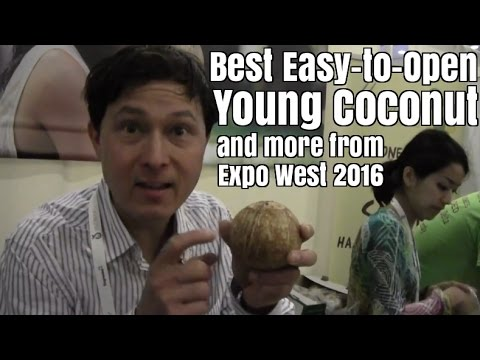 Best Easy to Open Young Coconuts & More at Natural Products Expo West 2016