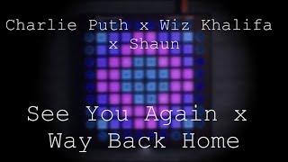 Gambar cover Charlie Puth x Wiz Khalifa x Shaun - See You Again x Way Back Home // Launchpad Performance/Mashup