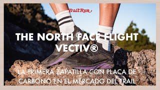 The North Face Flight Vectiv® | Revista Trail Run