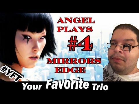 Angel Plays Mirrors Edge Part 4: Feel the Bern!
