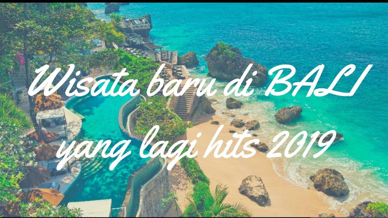 10 Tempat Wisata Baru di Bali 2019