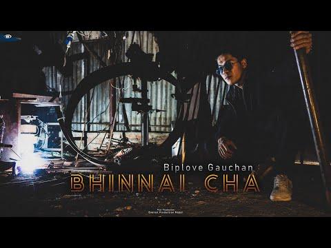 BHINNAI CHA - BIPLOVE GAUCHAN | NEW NEPALI RAP SONG 2019 | OFFICIAL MUSIC VIDEO