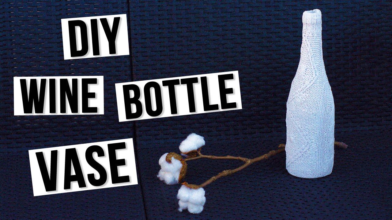 Diy wine bottle vase youtube floridaeventfo Gallery