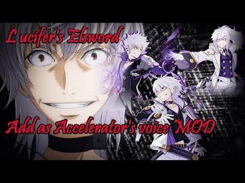 Luc's Elsword - Add as Accelerator's Voice MOD (請開CC字幕) 、艾爾之光-艾迪-一方通行 自製