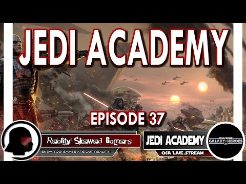 SWGOH Jedi Academy Episode 37 Live Q&A | Star Wars: Galaxy of Heroes #swgoh