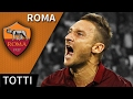 Francesco Totti • Roma • Magic Skills, Passes & Goals • HD 720p