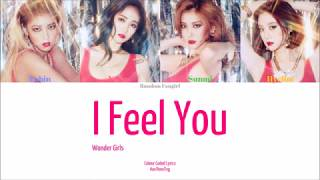 Wonder Girls (원더걸스) - I Feel You [Colour Coded Lyrics Han/Ro…