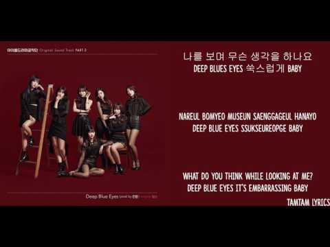 Deep Blue Eyes - Idol Drama Operation Team/Girls Next Door Lyrics [Han,Rom,Eng]