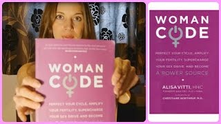 "Alisa Vitti ""Woman Code"" book review! A must for EVERY woman!"