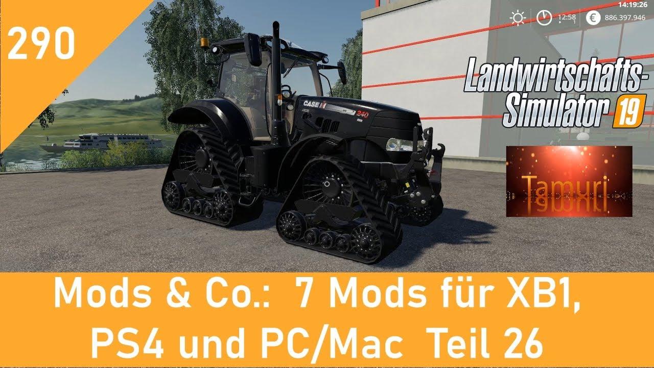 LS19 Mods & Co  #290 7 Mods für XB01, PS4 und PC/Mac Teil 26 mit Link Liste