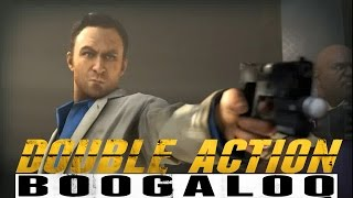 Double Action: Boogaloo - Going on Rampage