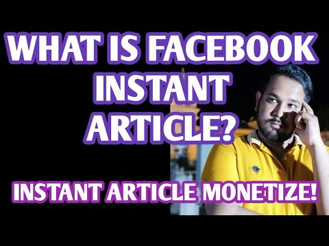 How Facebook Instant Articles Work   How to monetize facebook instant articles 2019 Hindi