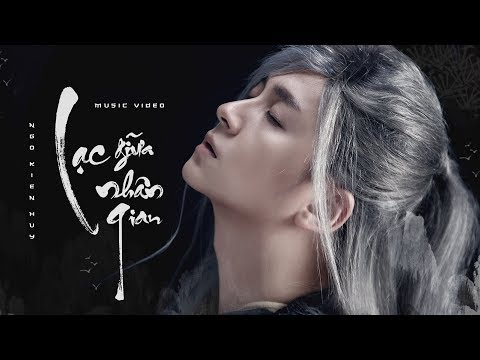 Lạc Giữa Nhân Gian - Official Music Video | Ngô Kiến Huy