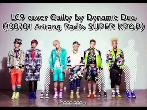 LC9 cover 'Guilty' by Dynamic Duo