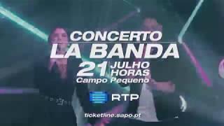 Baixar La Banda ao vivo! 21 julho no Campo Pequeno em Lisboa