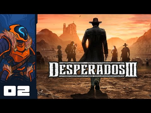 No One Expects The Terminal Shrub Let S Play Desperados 3 Pc Gameplay Part 2 Youtube