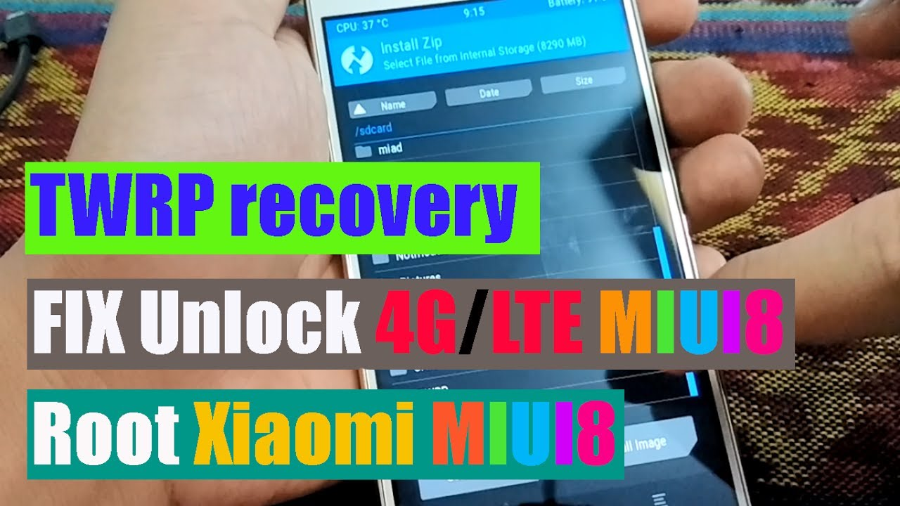 How to Install TWRP Recovery, Unlock 4G / LTE, Root Xiaomi WITHOUT Unlock  Bootloader (100% Work)