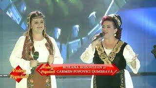 Roxana Rozovlean si Carmen Popovici Dumbrava - Doruri banatene (#VedetaPopulara)