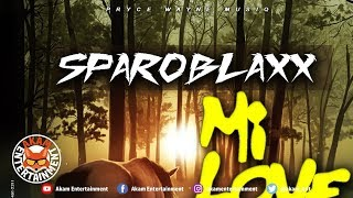 Sparoblaxx - Mi Love You [Time After Time Riddim] January 2019