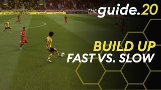 Counter Attacking vs. Slow Build Up | How to EXECUTE your ATTACK correctly! THE GUIDE