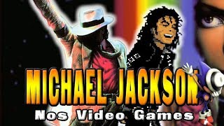 Michael Jackson nos Video Games