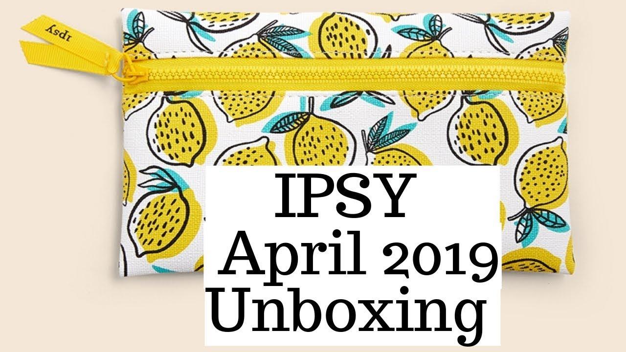 IPSY April 2019 Unboxing - YouTube