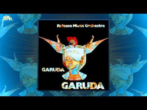 Release Music Orchestra - Garuda (CD Version) [Jazz-Rock - Krautrock] (1975)