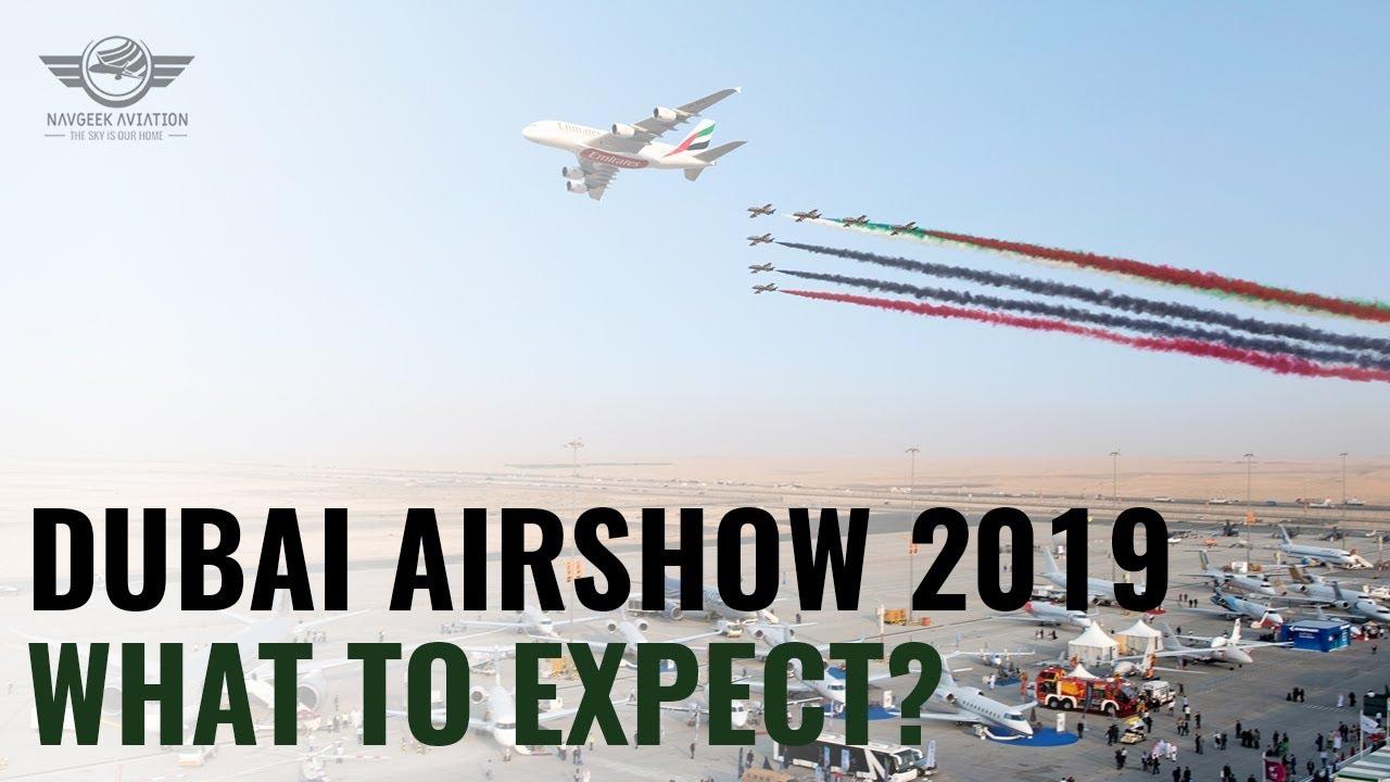 Dubai Airshow 2019: What to Expect?