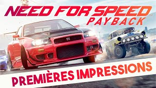 NEED FOR SPEED PAYBACK : Premières impressions | GAMEPLAY FR