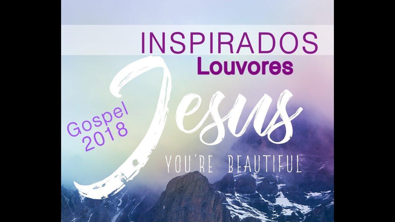 2 horas De Louvores Lindos!! Musicas Gospel 2018