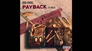Odd Angel -Payback Ft. Brixx