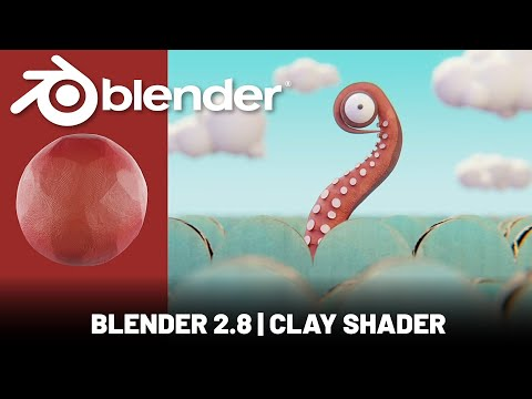 Blender 2.8   Clay Stop Motion Shader Tutorial
