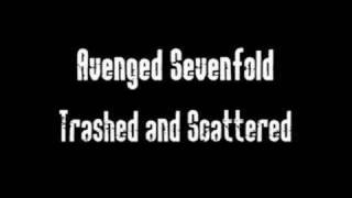Avenged Sevenfold - Trashed and Scattered