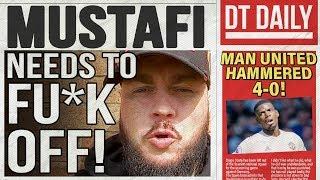 MUSTAFI NEEDS TO FU*K OFF! | DT DAIILY