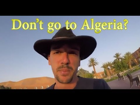 How does it feel like to be a tourist in Algeria?