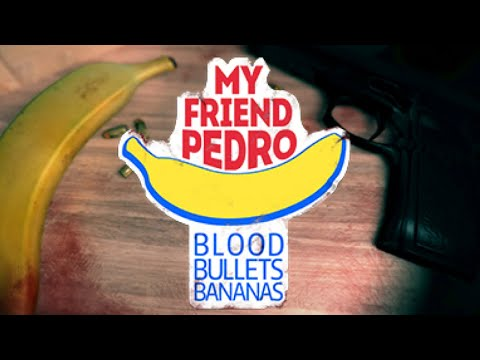 My Friend Pedro - Bananas Official Trailer