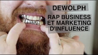 Dewolph: Rap business et marketing d'influence