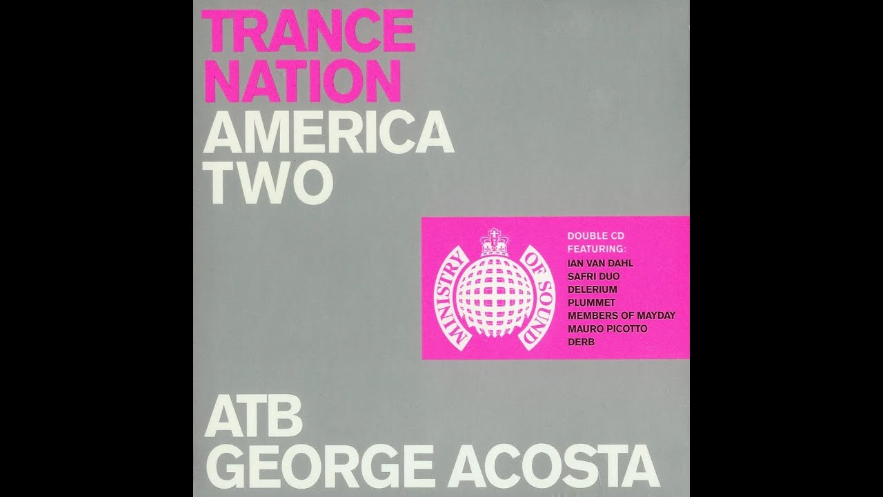 ministry of sound trance nation america
