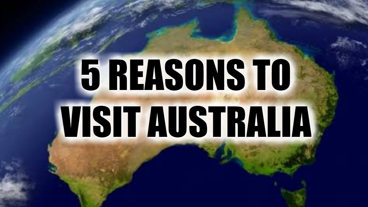 Top 5 REASONS TO VISIT AUSTRALIA (AUSSIE DEFENCE)
