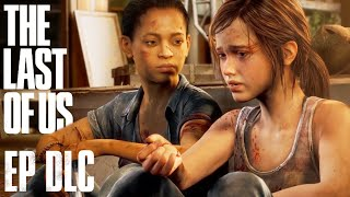 LEFT BEHIND DLC - THE LAST OF US