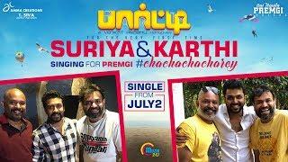 Party | Cha Cha Charey | Song Promo | Surya, Karthi | Venkat Prabhu | Premgi | Official