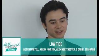 LOW TIDE (2019) | JAEDEN MARTELL, KEEAN JOHNSON, ALEX NEUSTAEDTER, & DANIEL ZOLGHADRI