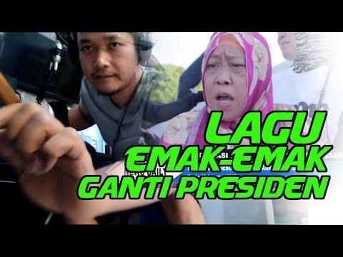 Viral!!LAGU EMAK-EMAK Demo GANTI PRESIDEN #2019gantipresiden