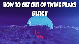 Fortnite Save The World - How To Get Out Of Twine Peaks Map **Glitch**