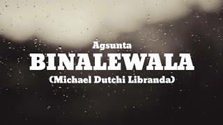 BINALEWALA - Agsunta (Cover) (Clean audio and Lyrics)