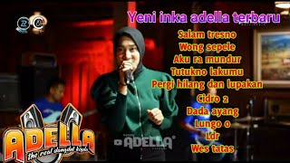 Download Yeni inka terbaru || Ft ADELLA || Gudang Music.