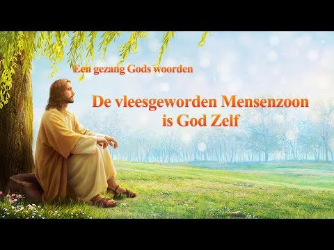 christelijk-lied-'de-vleesgeworden-mensenzoon-is-god-zelf'- -prachtige-muziek