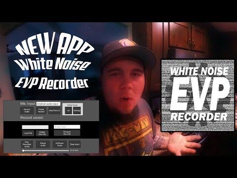 NEW APP – White Noise EVP Recorder